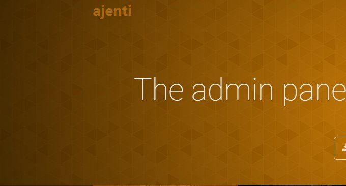 开源免费的服务器面板Ajenti 和Ajenti V 安装和使用-丰富插件轻松上手功能强大